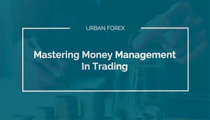Urban Forex – Mastering Money Management In Trading Course
